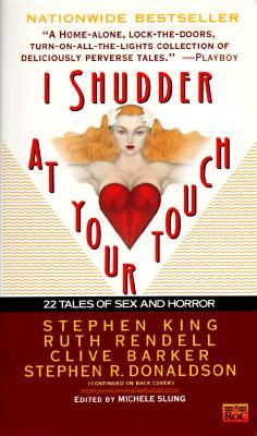 I Shudder at Your Touch by Michele B. Slung