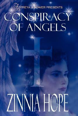 Conspiracy of Angels by Zinnia Hope
