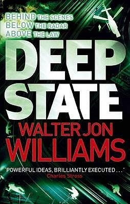 Deep State by Walter Jon Williams