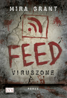Feed: Viruszone (Newsflesh Trilogy #1)