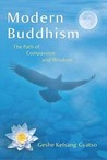 Modern Buddhism: The Path of Compassion and Wisdom: Volume 1 Sutra (Modern Buddhism, #1)