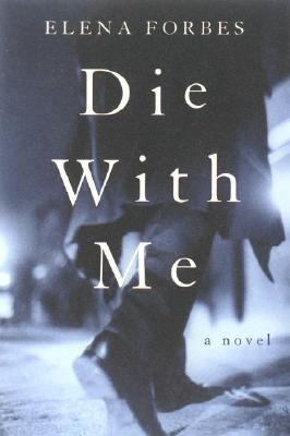 Die with Me (Mark Tartaglia, #1)