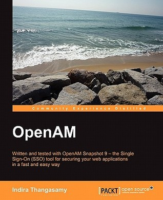 OpenAM by Indira Thangasamy