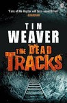 The Dead Tracks (David Raker, #2)