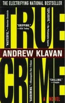 True Crime by Andrew Klavan