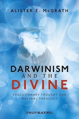 Darwinism and the Divine: Evolutionary Thought and Natural Theology