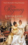 The Regency Lords & Ladies Collection: Lord Hadleigh's Rebellion / The Sweet Cheat