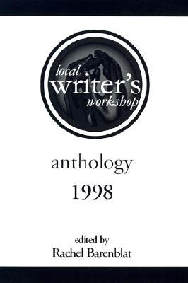 The Local Writer's Workshop Anthology