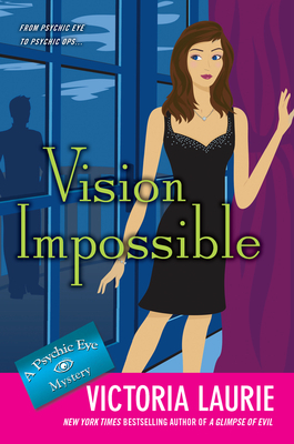 Vision Impossible (Psychic Eye Mystery, #9)