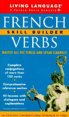 Living Language French Verbs: Skill Builder