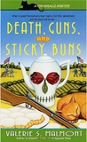 Death, Guns, and Sticky Buns (Tori Miracle, #3)