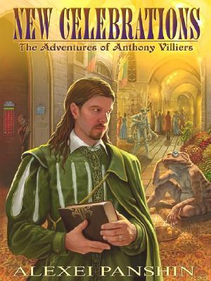New Celebrations: The Adventures Of Anthony Villiers