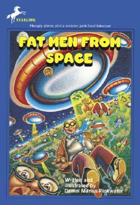 Fat Men From Space by Daniel Pinkwater