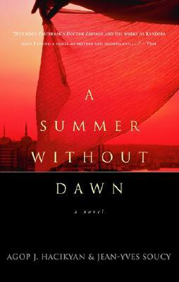 A Summer Without Dawn by Agop J. Hacikyan