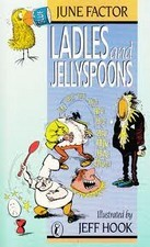 Ladles and Jellyspoons: Favourite Riddles and Jokes of Australian Children