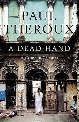 A Dead Hand by Paul Theroux