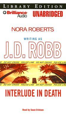 Interlude in Death by J.D. Robb