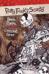Been There, Crossed Over (Pretty Freekin Scary, #4)