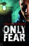 Only Fear (Mindhunters, #1)