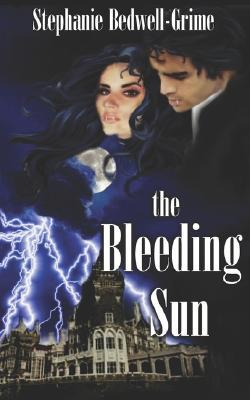 The Bleeding Sun (A Vampire Romance #2)