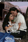 Angel and the Cowboy by Celia Yeary