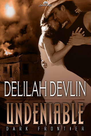 Undeniable by Delilah Devlin