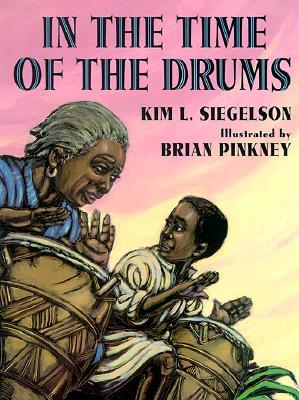 In the Time of the Drums by Kim L. Siegelson