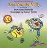Adventures in SportsLand - The Tennis Bully (Adventures in SportsLand: The Bully)
