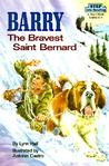 Barry, the Bravest Saint Bernard