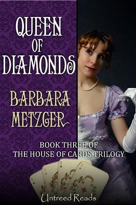 Queen of Diamonds (Book Three of the House of Cards Trilogy)