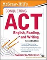 McGraw-Hill's Conquering ACT English, Reading, and Writing