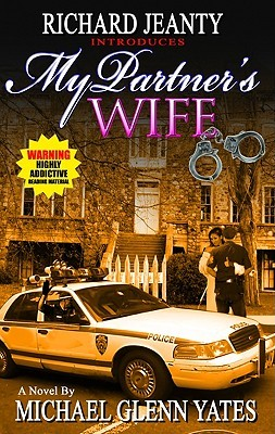 My Partner's Wife by Michael Glenn Yates