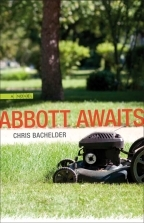 Abbott Awaits by Chris Bachelder