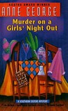 Murder On A Girls' Night Out: A Southern Sisters Mystery (Southern Sisters Mysteries)
