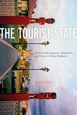 The Tourist State by Margaret Werry