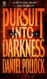 Pursuit Into Darkness: Pursuit Into Darkness