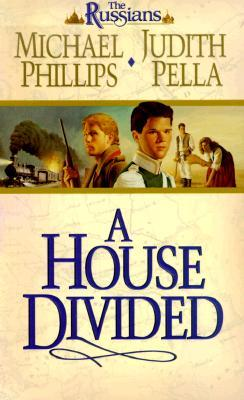 A House Divided by Michael             Phillips
