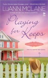 Playing for Keeps by Luann McLane