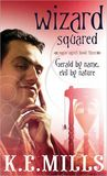 Wizard Squared (Rogue Agent, #3)