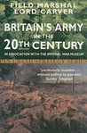 Britain's Army in the 20th Century