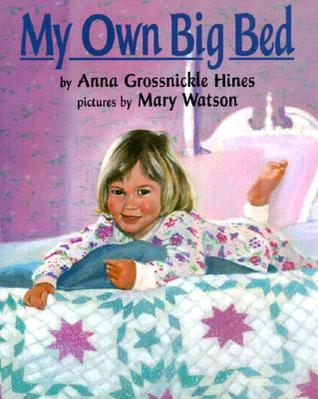 My Own Big Bed by Mary  Watson