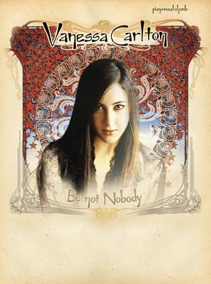 Be Not Nobody: Piano/Vocal/Chords