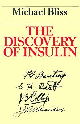 Download free The Discovery of Insulin PDF by Michael Bliss
