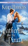Catherine and the Pirate by Karen Hawkins