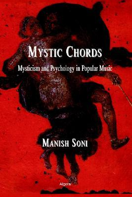 Mystic Chords: Mysticism and Psychology in Popular Music
