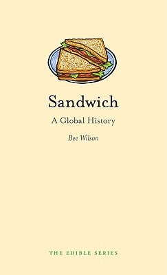 Sandwich by Bee Wilson