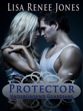 Protector by Lisa Renee Jones
