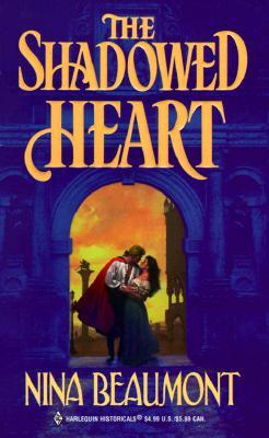 The Shadowed Heart by Nina Beaumont