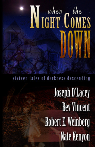 When the Night Comes Down by Bill Breedlove