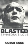 Blasted & Phaedra's Love